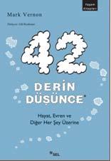 42 DERİN DÜŞÜNCE