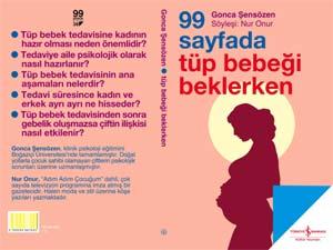 99 SAYFADA TÜP BEBEĞİ BEKLERKEN!