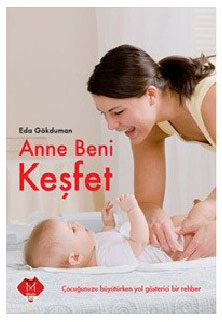 ANNE BENİ KEŞFET