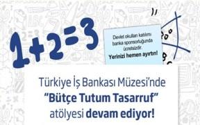 İŞ BANKASI MÜZESİ 'BÜTÇE TUTUM TASARRUF' ATÖLYESİ