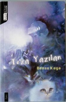 """""""TOZA YAZILAN"""" ÖYKÜLER"""