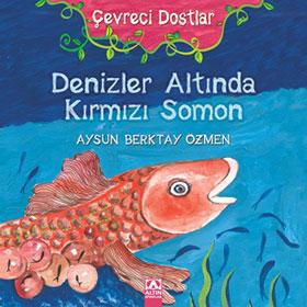 DENİZLER ALTINDA KIRMIZI SOMON