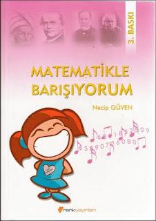 """""""MATEMATİKLE BARIŞIYORUM"""" KİTABI"""